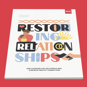 Restoring Relationships Report